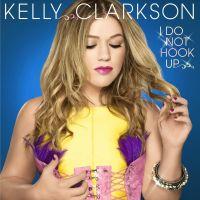 Cover Kelly Clarkson - I Do Not Hook Up