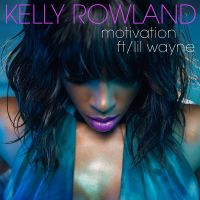Cover Kelly Rowland feat. Lil Wayne - Motivation