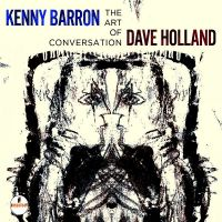 Cover Kenny Barron / Dave Holland - The Art Of Conversation