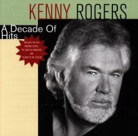 Cover Kenny Rogers - A Decade Of Hits