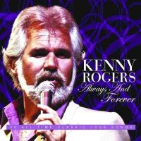 Cover Kenny Rogers - Always And Forever
