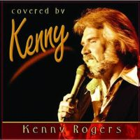 Cover Kenny Rogers - Covered By Kenny Rogers
