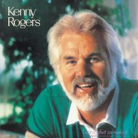 Cover Kenny Rogers - Love Is What We Make It