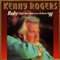 Cover Kenny Rogers - Ruby, Don't Take Your Love To Town '91
