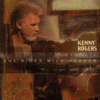 Cover Kenny Rogers - She Rides Wild Horses
