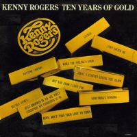 Cover Kenny Rogers - Ten Years Of Gold
