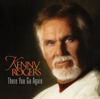 Cover Kenny Rogers - There You Go Again