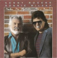 Cover Kenny Rogers feat. Ronnie Milsap - Make No Mistake, She's Mine