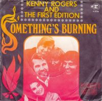 Cover Kenny Rogers & The First Edition - Something's Burning