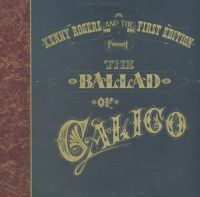 Cover Kenny Rogers & The First Edition - The Ballad Of Calico