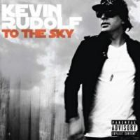 Cover Kevin Rudolf - To The Sky