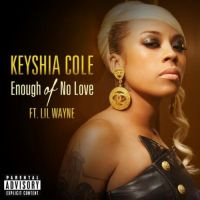 Cover Keyshia Cole feat. Lil Wayne - Enough Of No Love