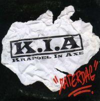 Cover K.I.A. (Krapoel In Axe) - Zaterdag