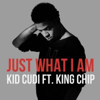 Cover Kid Cudi feat. King Chip - Just What I Am