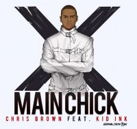 Cover Kid Ink feat. Chris Brown - Main Chick