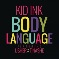 Cover Kid Ink feat. Usher & Tinashe - Body Language