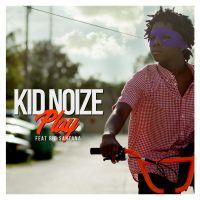 Cover Kid Noize feat. Rio Santana - Play