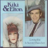 Cover Kiki & Elton - Loving You Is Sweeter Than Ever