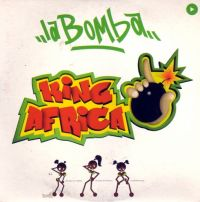 Cover King Africa - La bomba