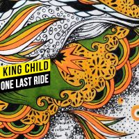 Cover King Child - One Last Ride