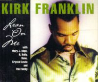 Cover Kirk Franklin with Mary J Blige, R. Kelly, Bono, Crystal Lewis and The Family - Lean On Me