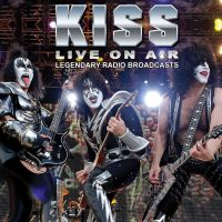 Cover KISS - Live On Air - Legendary Radio Broadcasts