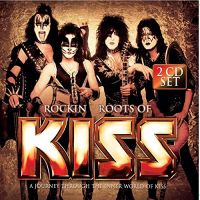 Cover KISS - Rockin' Roots Of KISS