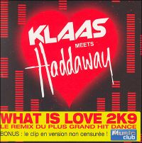 Cover Klaas meets Haddaway - What Is Love 2K9