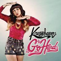 Cover Kreayshawn - Go Hard (La La La)