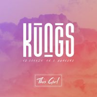 Cover Kungs vs. Cookin' On 3 Burners - This Girl