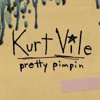 Cover Kurt Vile - Pretty Pimpin