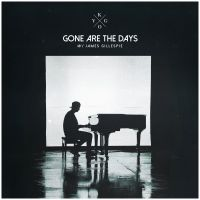 Cover Kygo feat. James Gillespie - Gone Are The Days
