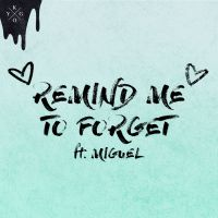 Cover Kygo feat. Miguel - Remind Me To Forget