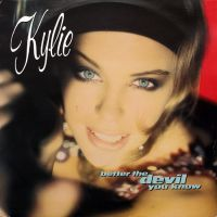 Cover Kylie Minogue - Better The Devil You Know