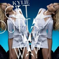 Cover Kylie Minogue - Get Outta My Way