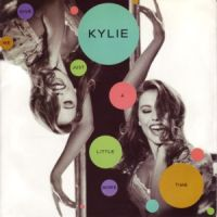 Cover Kylie Minogue - Give Me Just A Little More Time