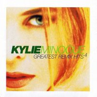 Cover Kylie Minogue - Greatest Remix Hits 4