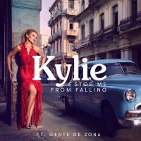 Cover Kylie Minogue feat. Gente De Zona - Stop Me From Falling