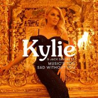 Cover Kylie Minogue feat. Jack Savoretti - Music's Too Sad Without You