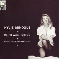 Cover Kylie Minogue & Keith Washington - If You Were With Me Now