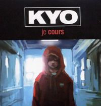 Cover Kyo - Je cours