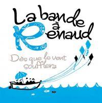 Cover La Bande à Renaud - Dès que le vent soufflera