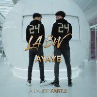Cover La BW - Ayaye (À l'aube Part. 2)