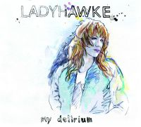 Cover Ladyhawke - My Delirium