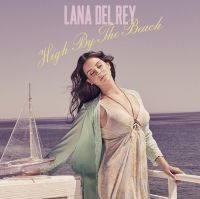Cover Lana Del Rey - High By The Beach