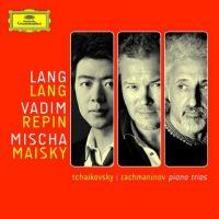 Cover Lang Lang / Vadim Repin / Mischa Maisky - Tchaikovsky / Rachmaninov - Piano Trios