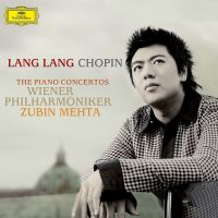 Cover Lang Lang / Wiener Philharmoniker / Zubin Mehta - Chopin - The Piano Concertos