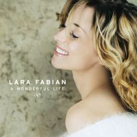 Cover Lara Fabian - A Wonderful Life