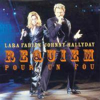 Cover Lara Fabian & Johnny Hallyday - Requiem pour un fou