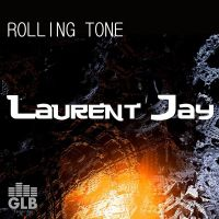 Cover Laurent Jay - Rolling Tone